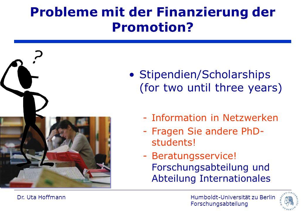 Probleme mit der Finanzierung der Promotion