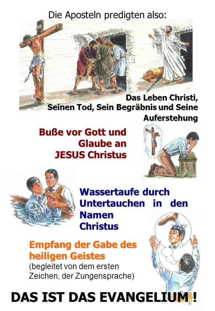 Die Aposteln predigten also: