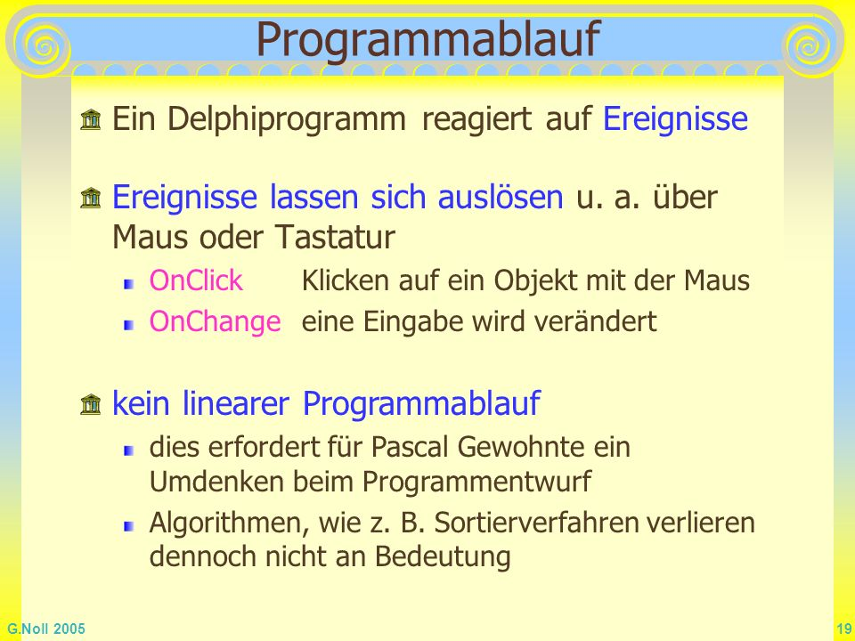 Programmablauf Ein Delphiprogramm reagiert auf Ereignisse
