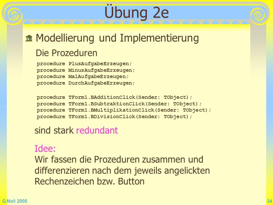 Übung 2e Modellierung und Implementierung Die Prozeduren