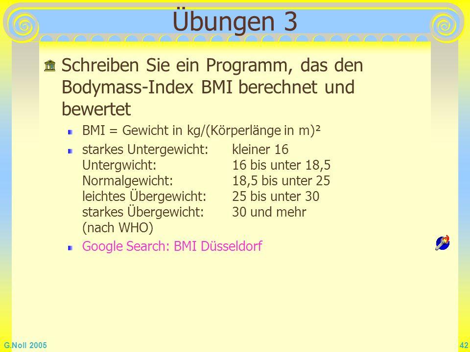 Übungen 3 Schreiben Sie ein Programm, das den Bodymass-Index BMI berechnet und bewertet. BMI = Gewicht in kg/(Körperlänge in m)².