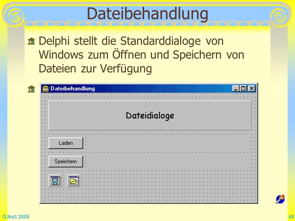 Dateibehandlung Delphi stellt die Standarddialoge von Windows zum Öffnen und Speichern von Dateien zur Verfügung.