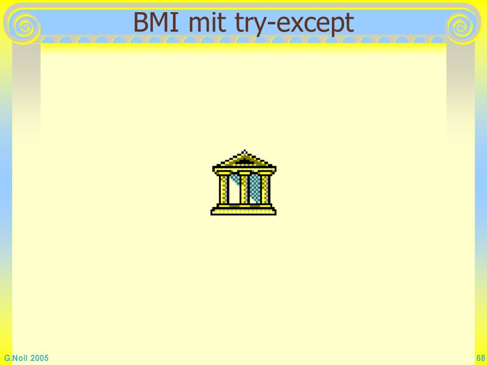BMI mit try-except