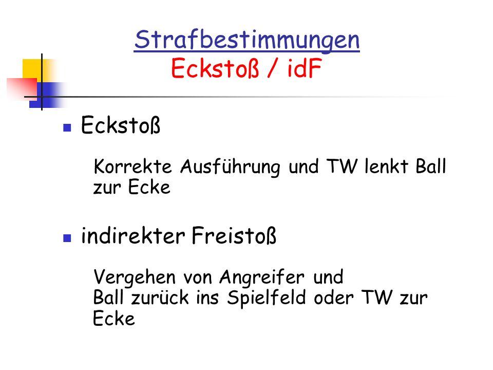 Strafbestimmungen Eckstoß / idF