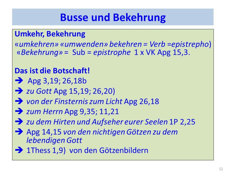 Busse und Bekehrung Umkehr, Bekehrung