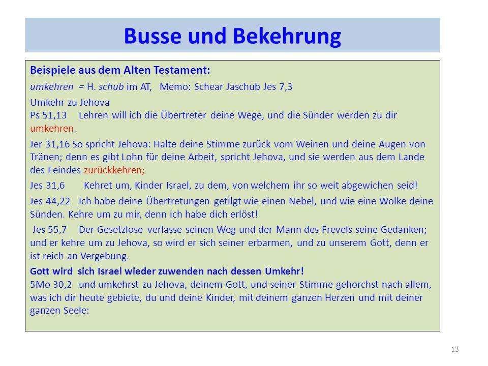 Busse und Bekehrung Beispiele aus dem Alten Testament: