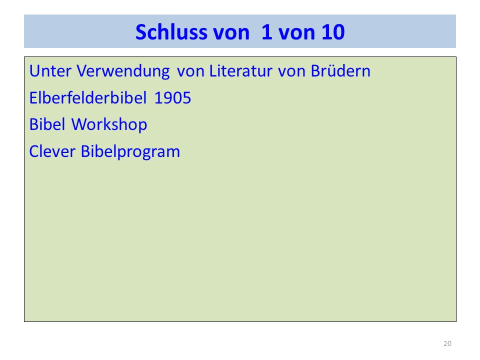 Schluss von 1 von 10 Unter Verwendung von Literatur von Brüdern Elberfelderbibel 1905 Bibel Workshop Clever Bibelprogram