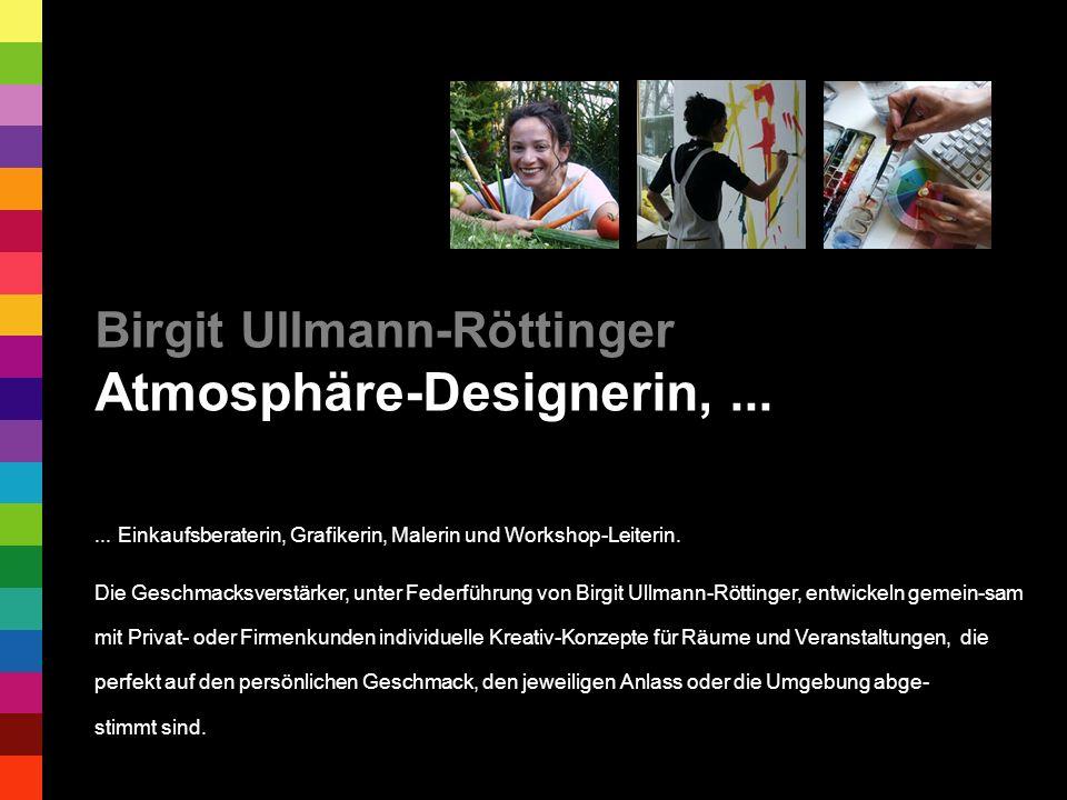 Birgit Ullmann-Röttinger Atmosphäre-Designerin, ...