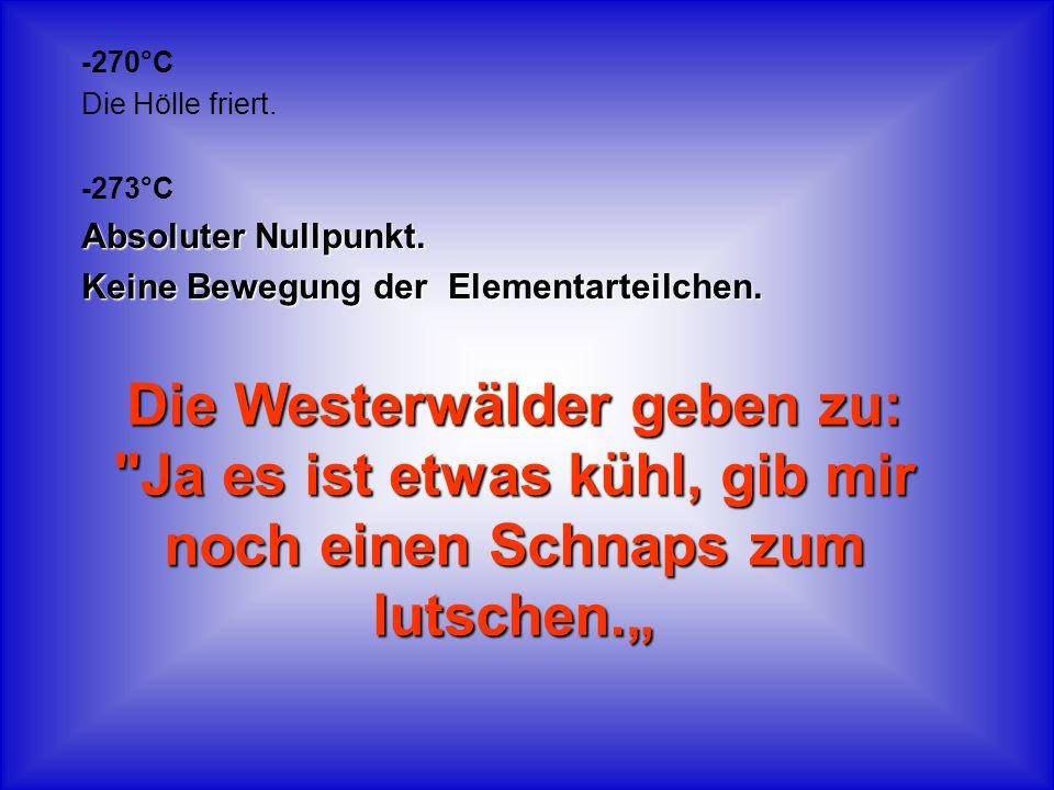 Die Westerwälder geben zu: