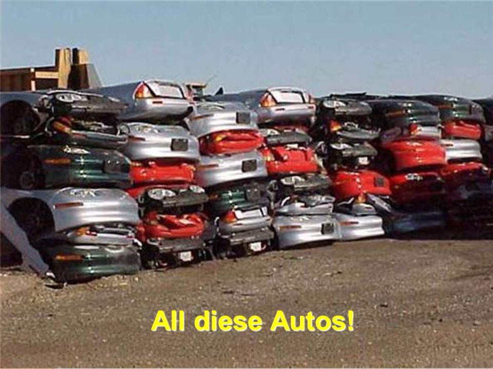 All diese Autos!