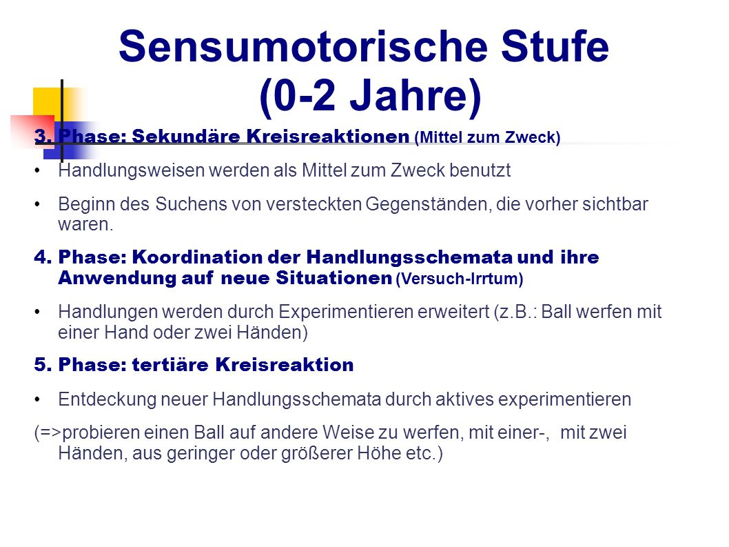 Sensumotorische Stufe (0-2 Jahre)