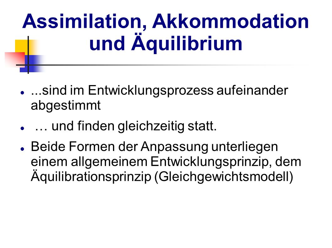 Assimilation, Akkommodation und Äquilibrium