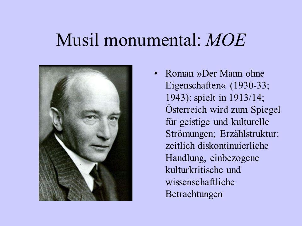 Musil monumental: MOE