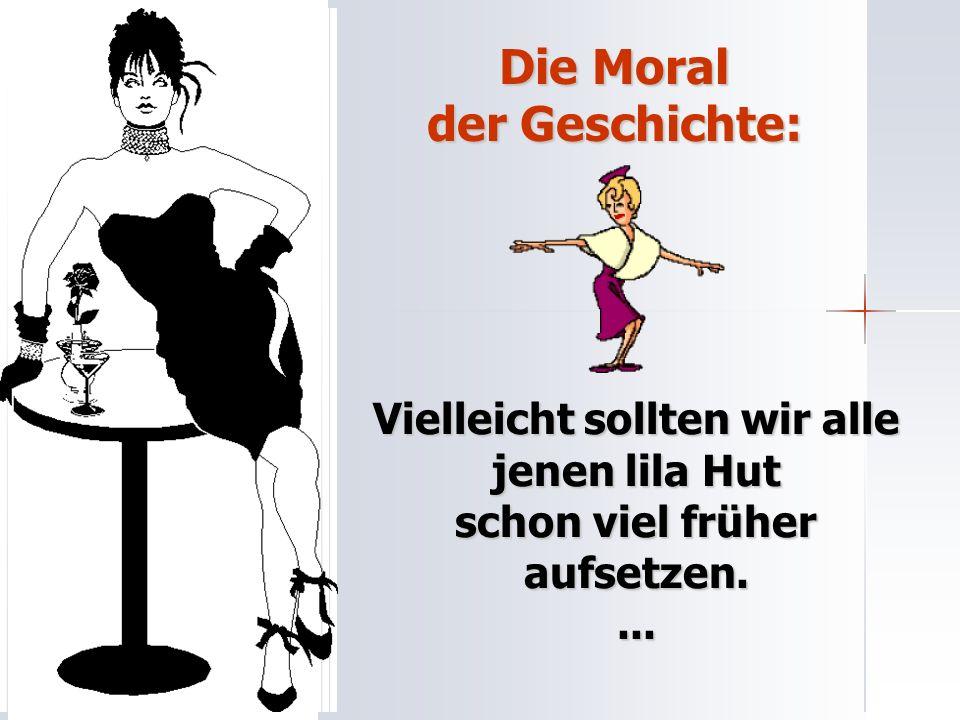 Die Moral der Geschichte: