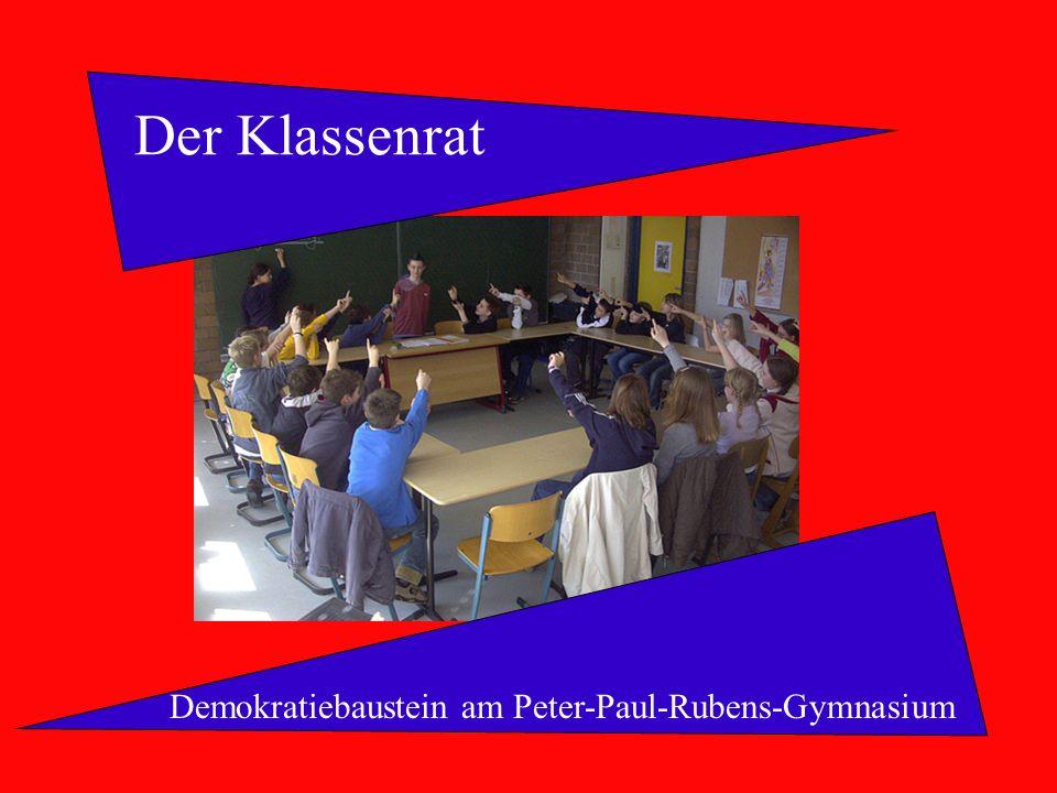 Der Klassenrat Demokratiebaustein am Peter-Paul-Rubens-Gymnasium