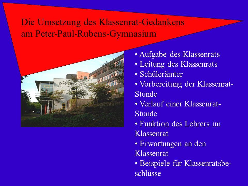 Die Umsetzung des Klassenrat-Gedankens am Peter-Paul-Rubens-Gymnasium