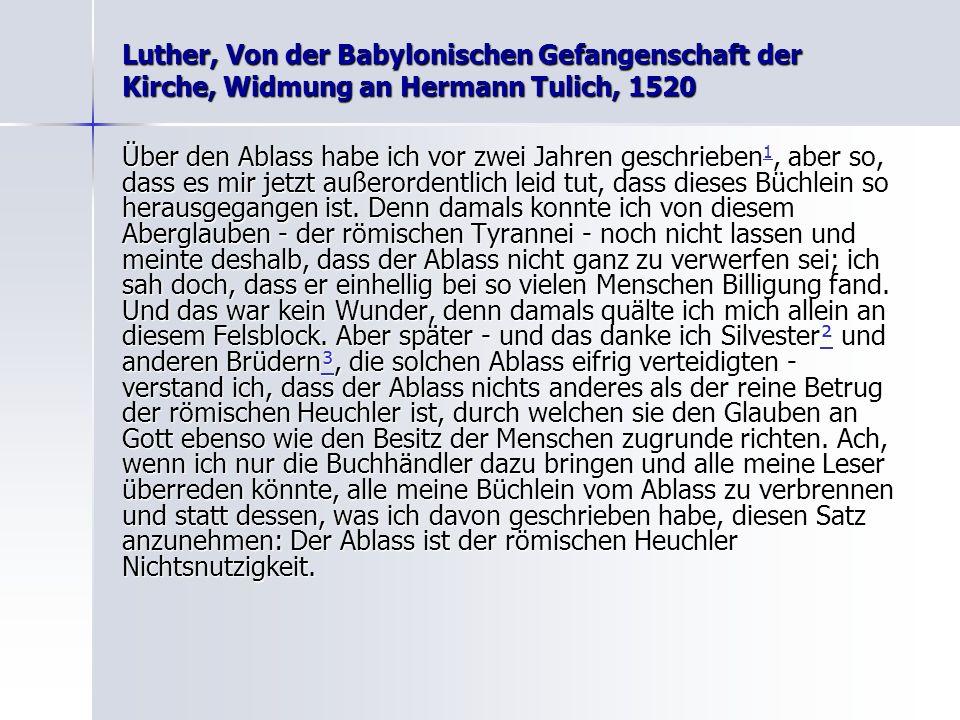 Luther, Von der Babylonischen Gefangenschaft der Kirche, Widmung an Hermann Tulich, 1520