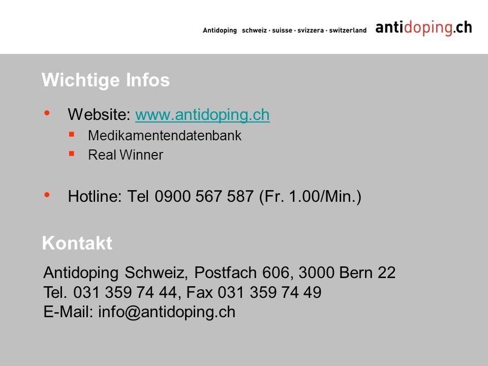 Wichtige Infos Kontakt Website: www.antidoping.ch