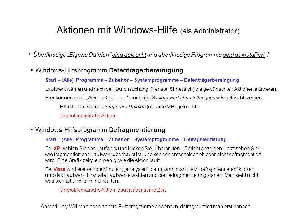 Aktionen mit Windows-Hilfe (als Administrator)