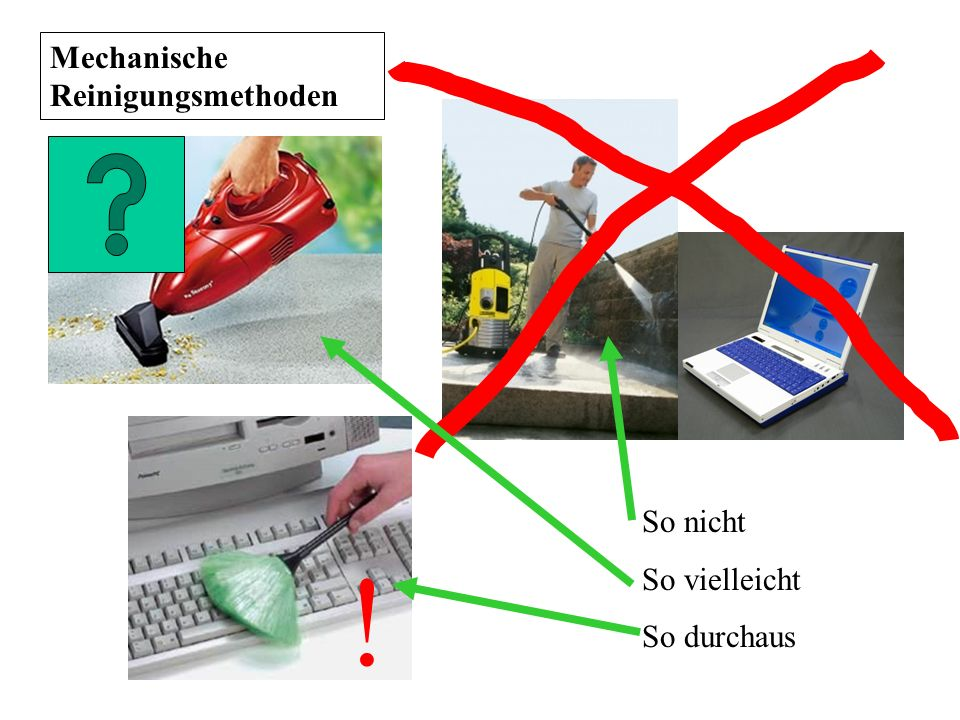 Mechanische Reinigungsmethoden