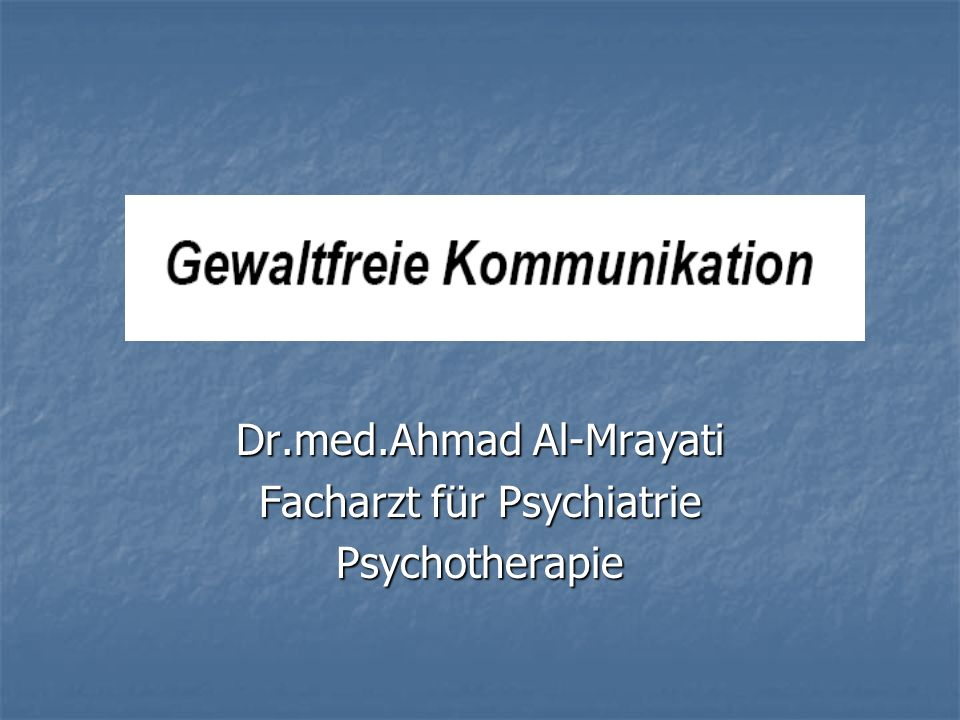 Dr.med.Ahmad Al-Mrayati Facharzt für Psychiatrie Psychotherapie