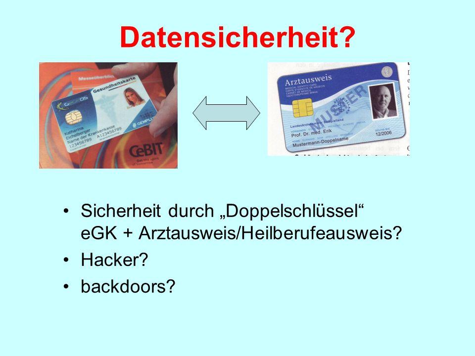 """Datensicherheit Sicherheit durch """"Doppelschlüssel eGK + Arztausweis/Heilberufeausweis Hacker"""