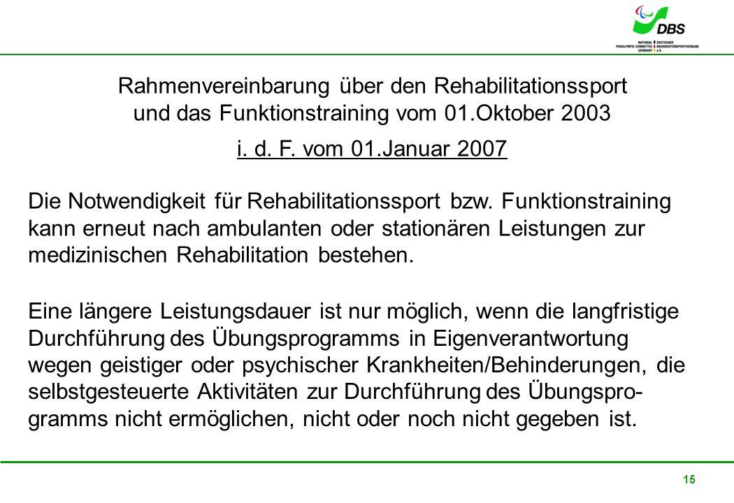 Rahmenvereinbarung über den Rehabilitationssport und das Funktionstraining vom 01.Oktober 2003