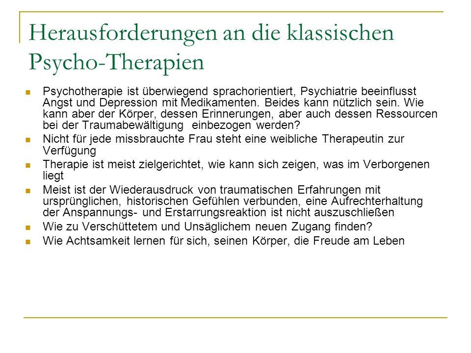 Herausforderungen an die klassischen Psycho-Therapien