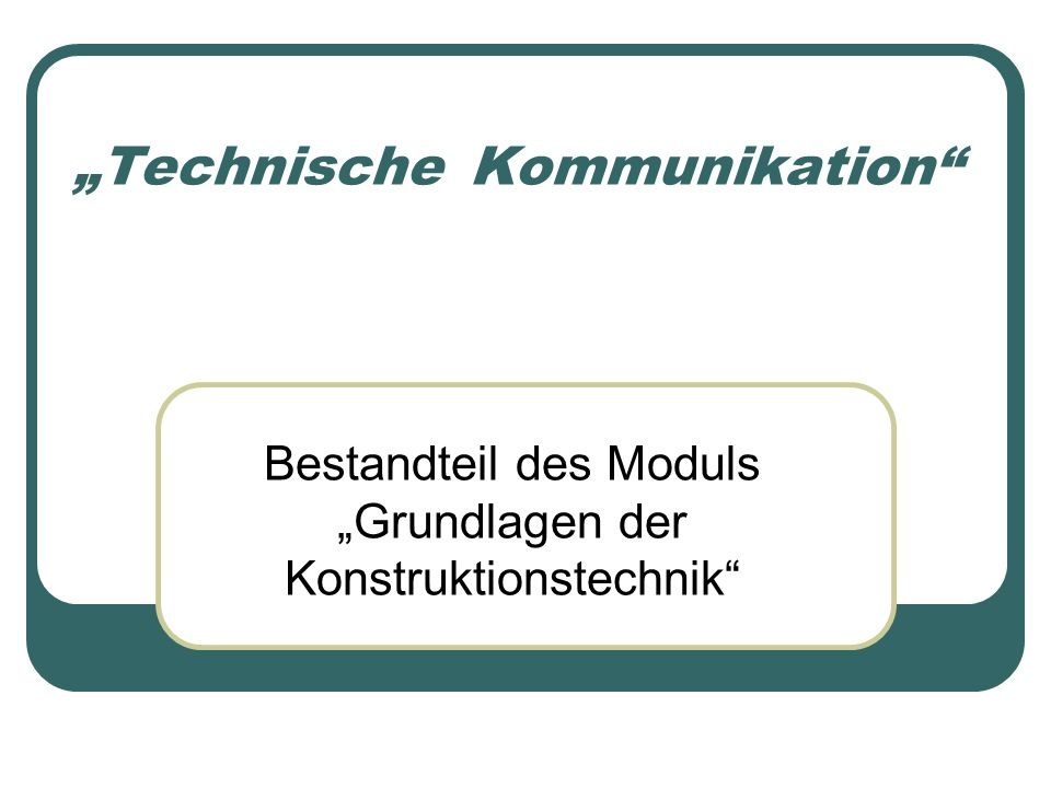 """""""Technische_Kommunikation"""