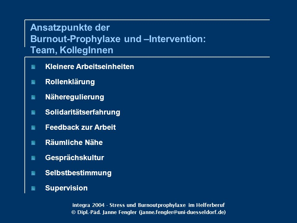 Ansatzpunkte der Burnout-Prophylaxe und –Intervention: Team, KollegInnen