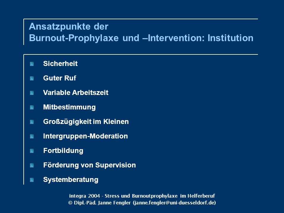 Ansatzpunkte der Burnout-Prophylaxe und –Intervention: Institution