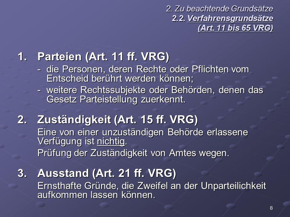 2. Zuständigkeit (Art. 15 ff. VRG)