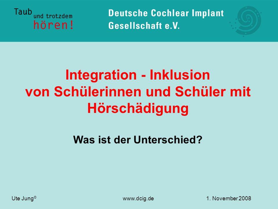 Integration - Inklusion von Schülerinnen und Schüler mit Hörschädigung