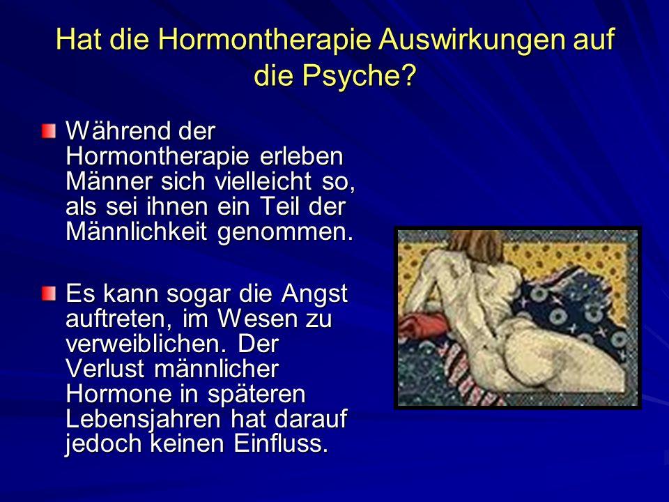 Hat die Hormontherapie Auswirkungen auf die Psyche
