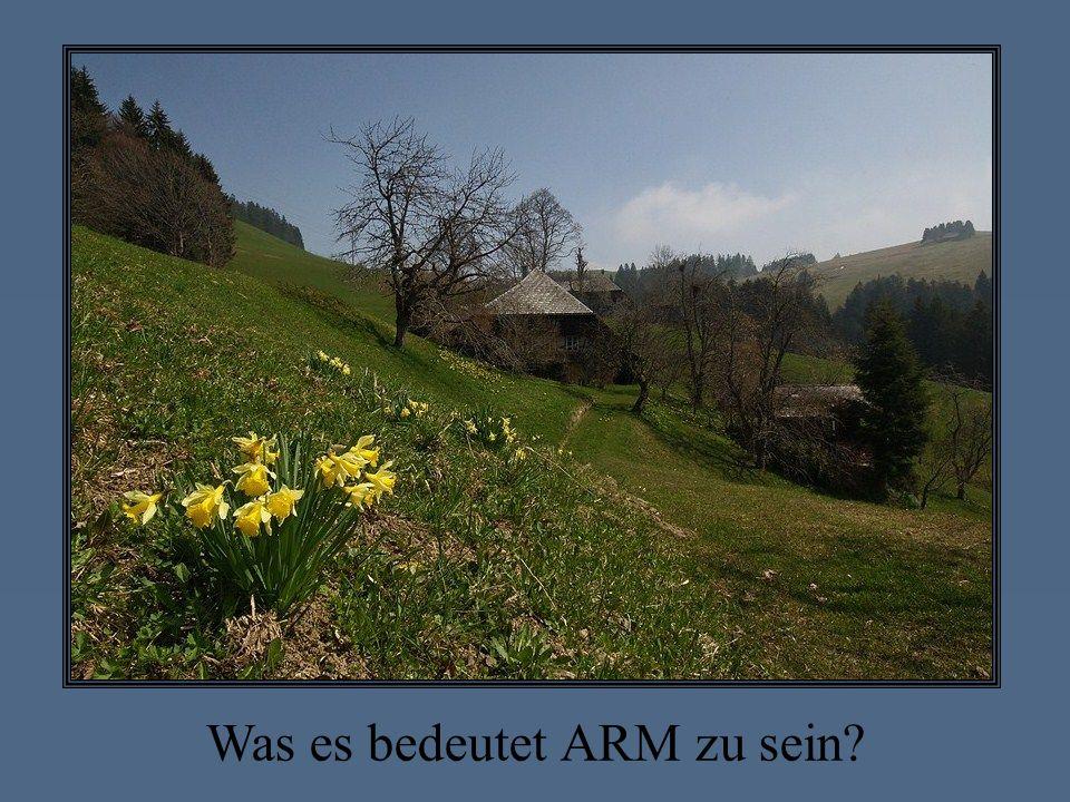 Was es bedeutet ARM zu sein