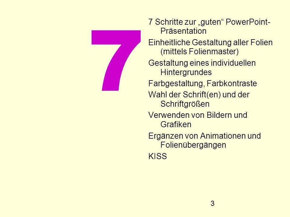 """7 7 Schritte zur """"guten PowerPoint- Präsentation"""