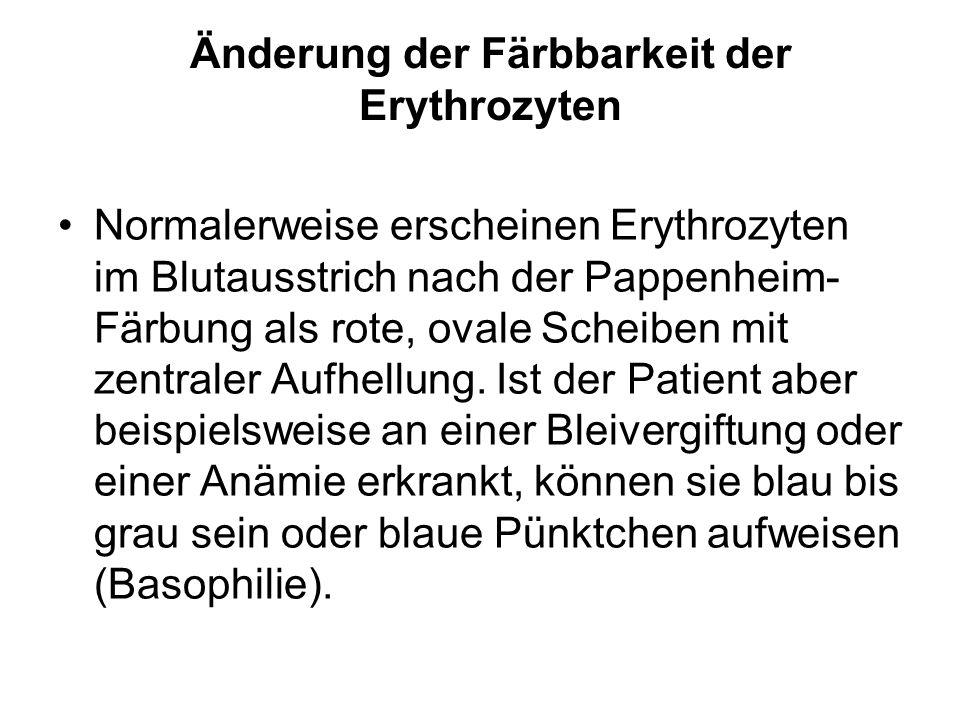 Änderung der Färbbarkeit der Erythrozyten