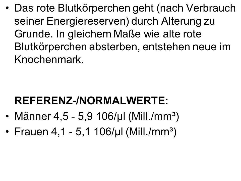 REFERENZ-/NORMALWERTE: