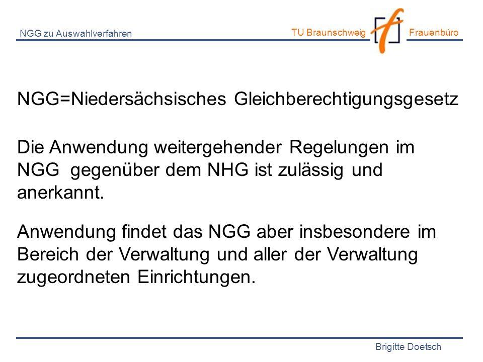 NGG=Niedersächsisches Gleichberechtigungsgesetz