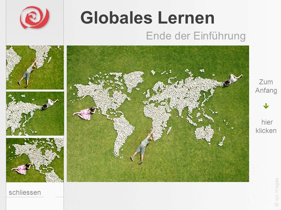 Globales Lernen Ende der Einführung Zum Anfang schliessen 