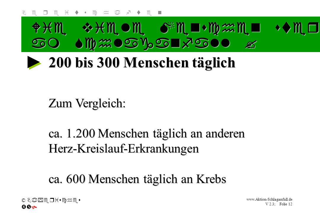 200 bis 300 Menschen täglich Wie viele Menschen sterben in Deutschland