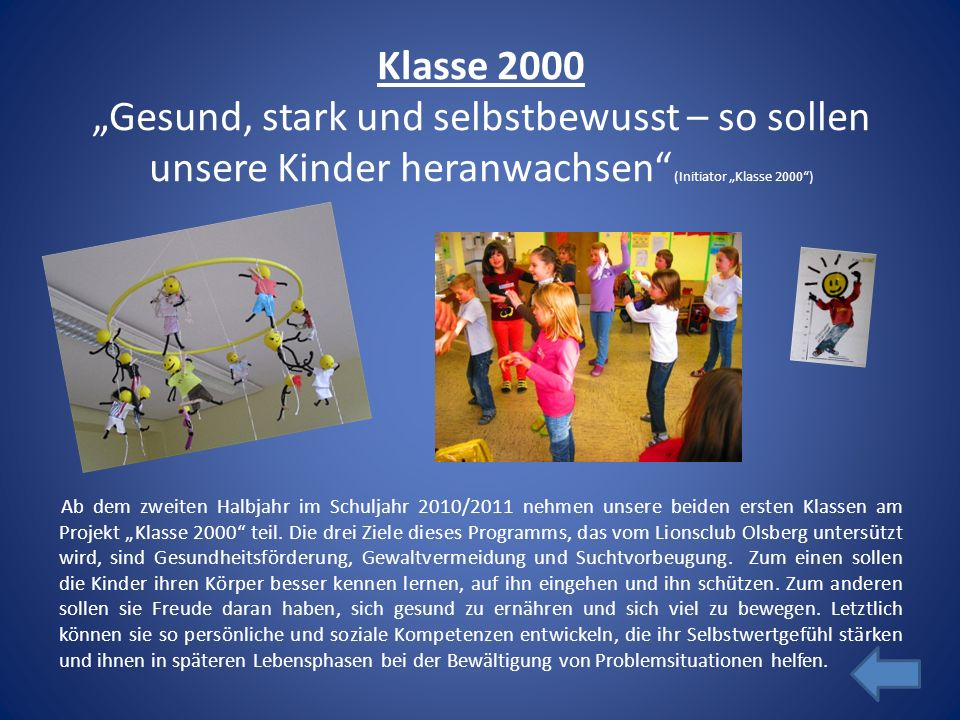"""Klasse 2000 """"Gesund, stark und selbstbewusst – so sollen unsere Kinder heranwachsen (Initiator """"Klasse 2000 )"""