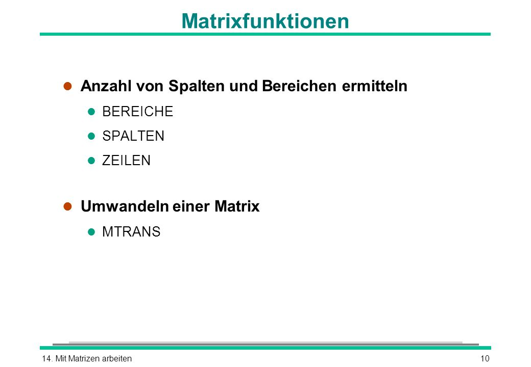 Matrixfunktionen Anzahl von Spalten und Bereichen ermitteln