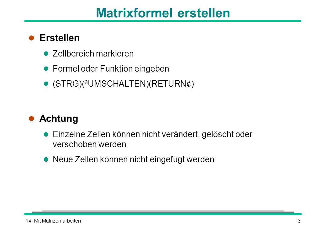 Matrixformel erstellen