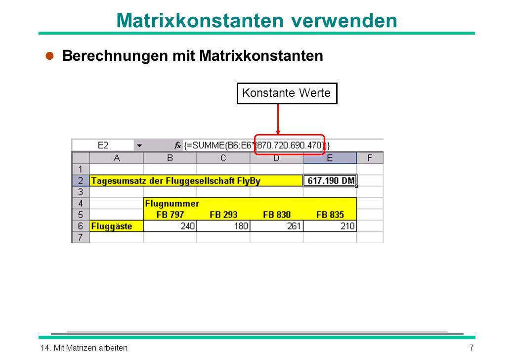 Matrixkonstanten verwenden