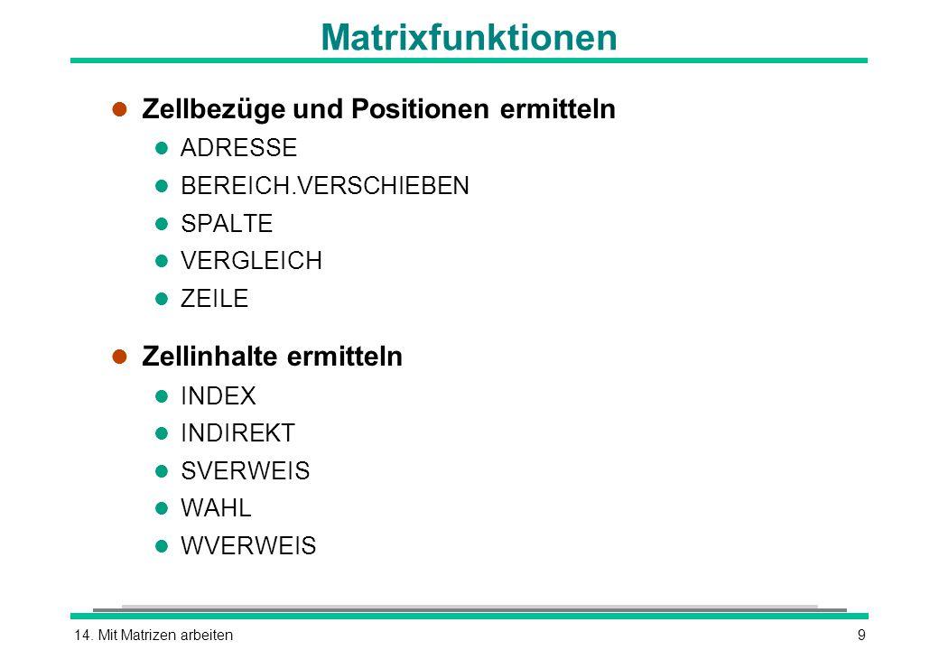 Matrixfunktionen Zellbezüge und Positionen ermitteln