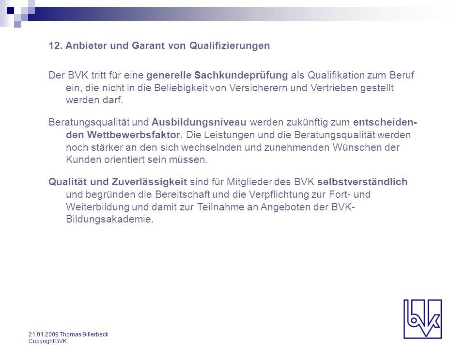 12. Anbieter und Garant von Qualifizierungen