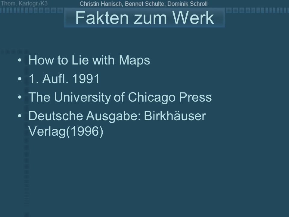 Fakten zum Werk How to Lie with Maps 1. Aufl. 1991