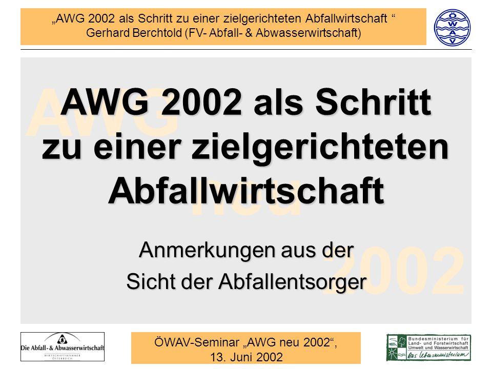 AWG 2002 als Schritt zu einer zielgerichteten Abfallwirtschaft