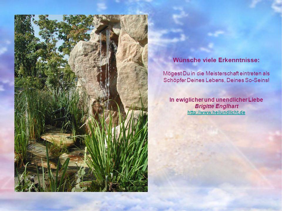 Wünsche viele Erkenntnisse: In ewiglicher und unendlicher Liebe